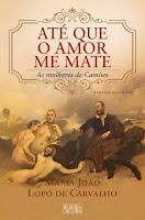 A ler: Até que o Amor me Mate: As Mulheres de Camões