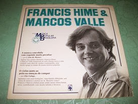 FRANCIS HIME & MARCOS VALLE
