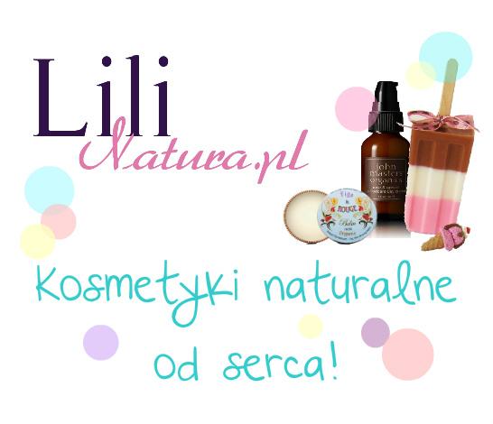 Lili Natura - pyszne naturalne kosmetyki co ciała i włosów.