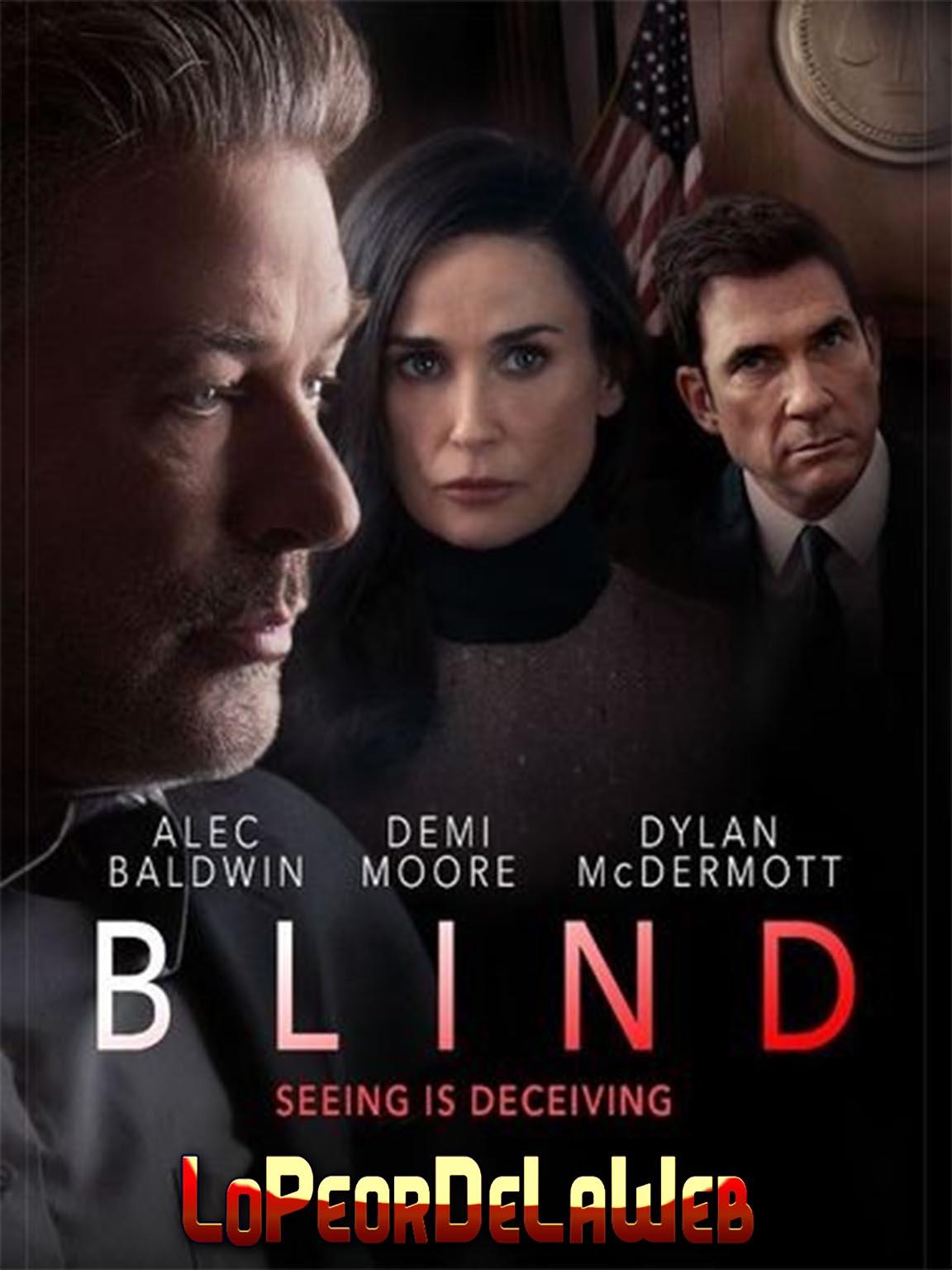BLIND [Ciego] (2017) [Alec Baldwin / Demi Moore]