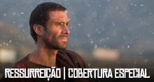 RESSURREIÇÃO - COBERTURA ESPECIAL