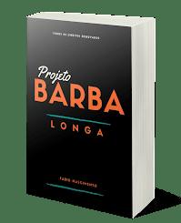 Quer saber como ter uma Barba Longa? clica no banner
