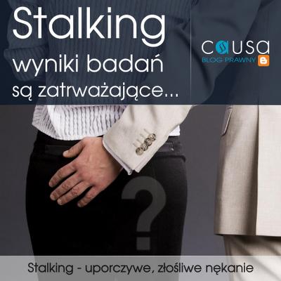 Stalking - uporczywe, złośliwe nękanie