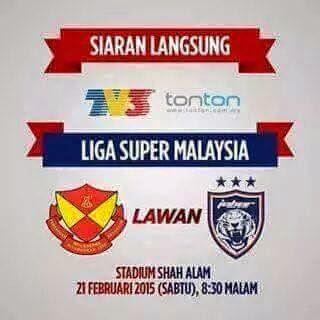 Live streaming Selangor Vs JDT 21 Feb 2015