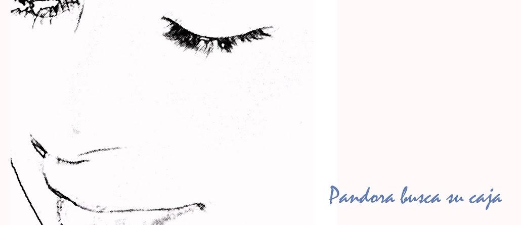 Pandora busca su caja
