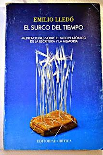 """""""el surco del tiempo"""" - Emilio Lledó"""