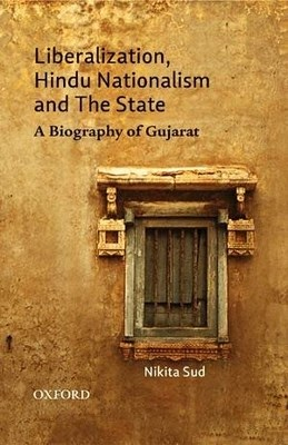 Flipkart: Buy Liberalization, Hindu Nationalism and the State : A Biography of Gujarat (English) at Rs.695 only