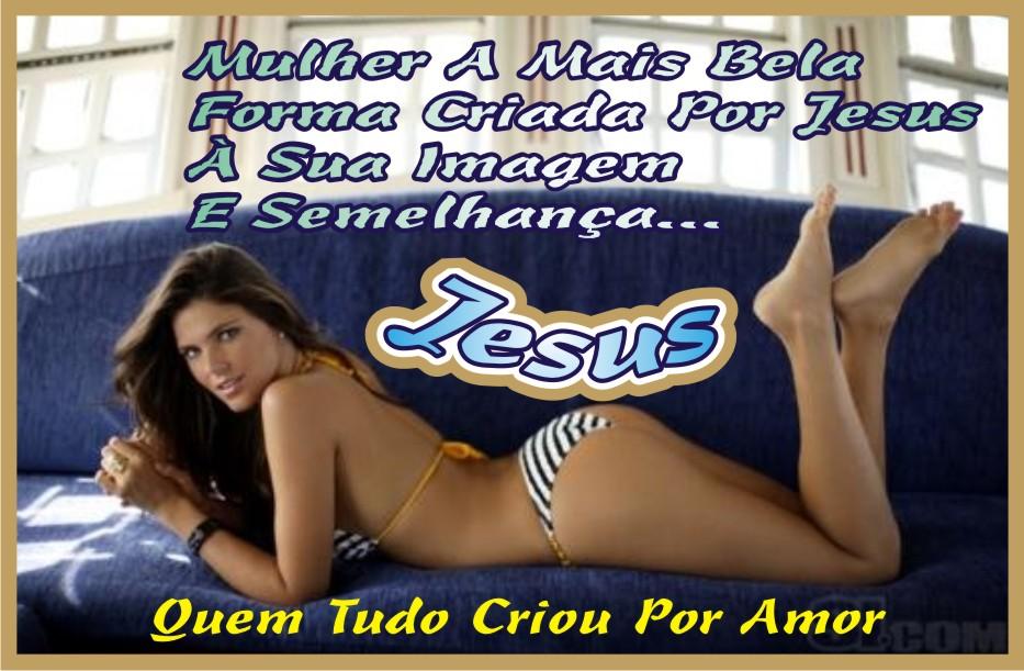 Foi Jesus Quem Criou A Beleza Feminina