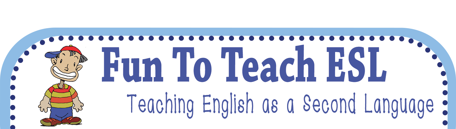 Fun To Teach ESL - Teaching English as a Second Language