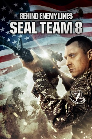Poster Seal Team Eight: Behind Enemy Lines 2014