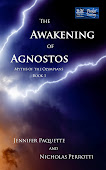 The Awakening of Agnostos