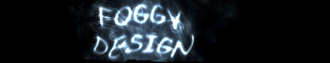 Foggy Design