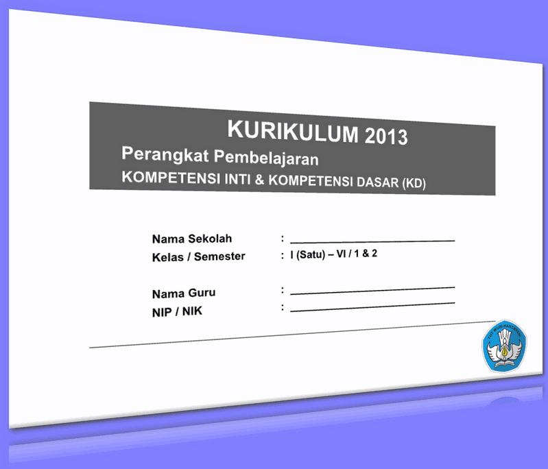 KI DAN KD SD KURIKULUM 2013 KELAS 1 - 6 LENGKAP UPDATE 2016