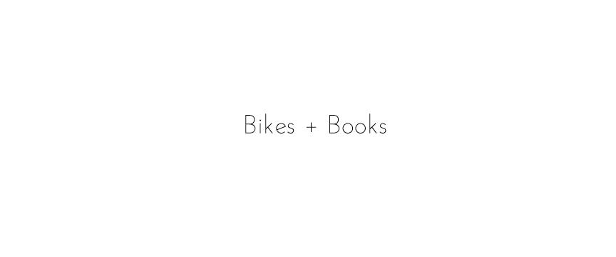 Bikes + Books