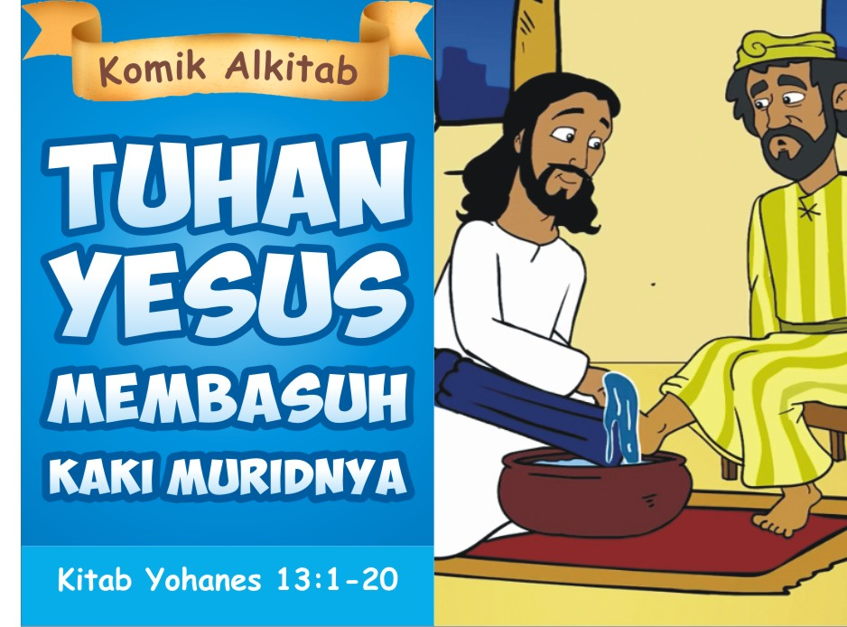Tuhan Yesus Membasuh Kaki MuridNya