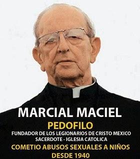 Marcial Maciel, El Pedofilo Encubierto por Juan Pablo II: