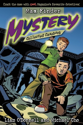 cover of Max Finder Mystery volume 1 by Liam O'Donnell and Michael Cho