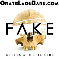 Download Lagu Killing Me Inside feat Sansan PWG Fake MP3