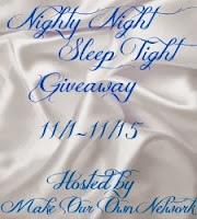 Nighty Night Giveaway Event (11/1 - 11/15)