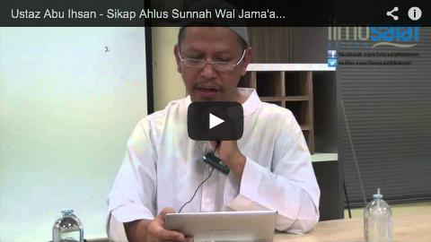 Ustaz Abu Ihsan – Sikap Ahlus Sunnah Wal Jama'ah Terhadap Pemerintah yang Zalim