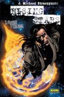Rising stars 3: Fuego y ceniza,J. Michael Straczinski,Norma Editorial  tienda de comics en México distrito federal, venta de comics en México df