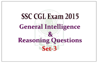 List of General Intelligence & Reasoning Questions for SSC- CGL Exams