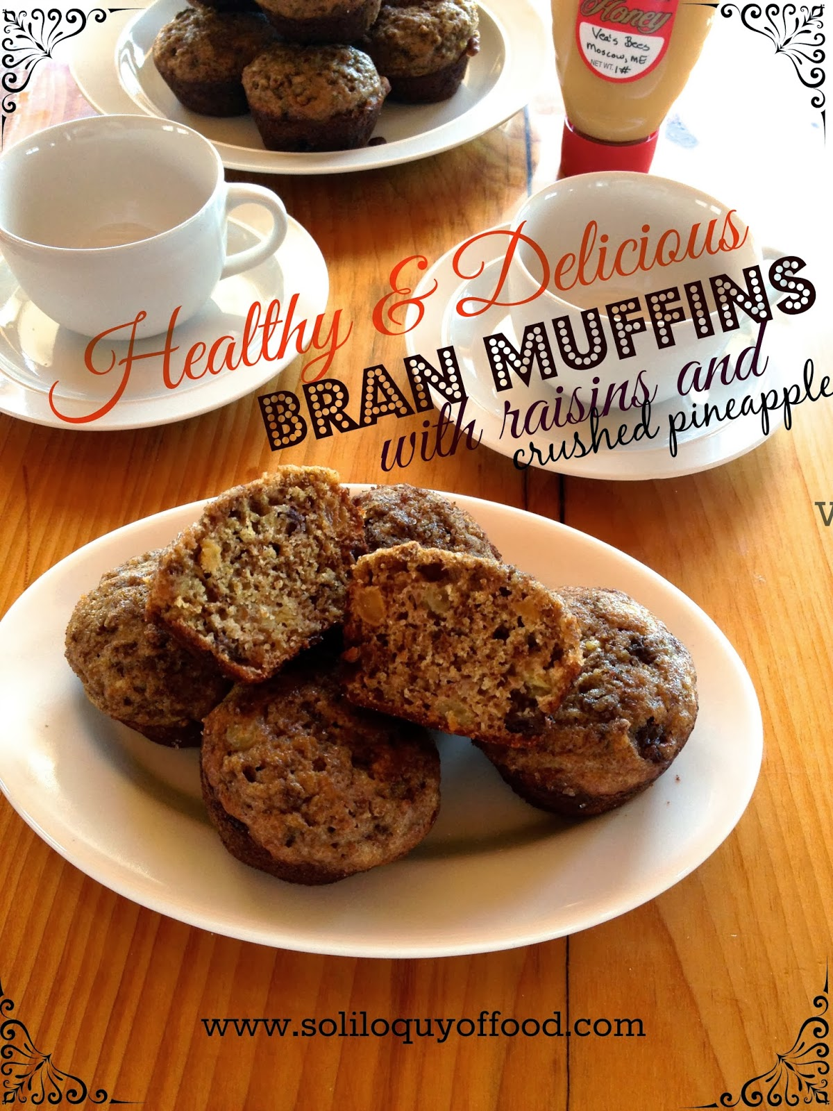 Healthy & Delicious Bran Muffins With Raisins & Crushed Pineapple http://www.soliloquyoffood.com