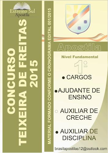 APOSTILA para o Concurso Prefeitura de Teixeira de Freitas - BA Cargo de ajudante de ensino 2015