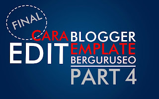 Cara Edit Template Blogger Final