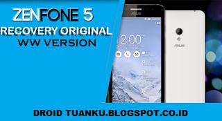 Kumpulan Recovery Original Zenfone 5 Versi WW Terbaru