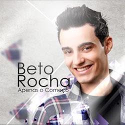 Beto Rocha - Apenas o Começo 2012