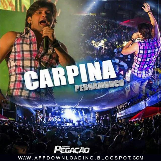Forró da Pegação – Carpina – PE – 14.03.2015