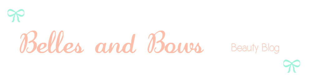 Belles and Bows Beauty Blog