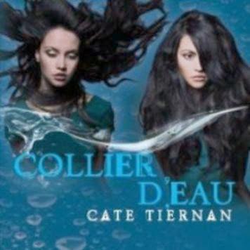 Balefire, tome 4 : Collier d'eau de Cate Tiernan