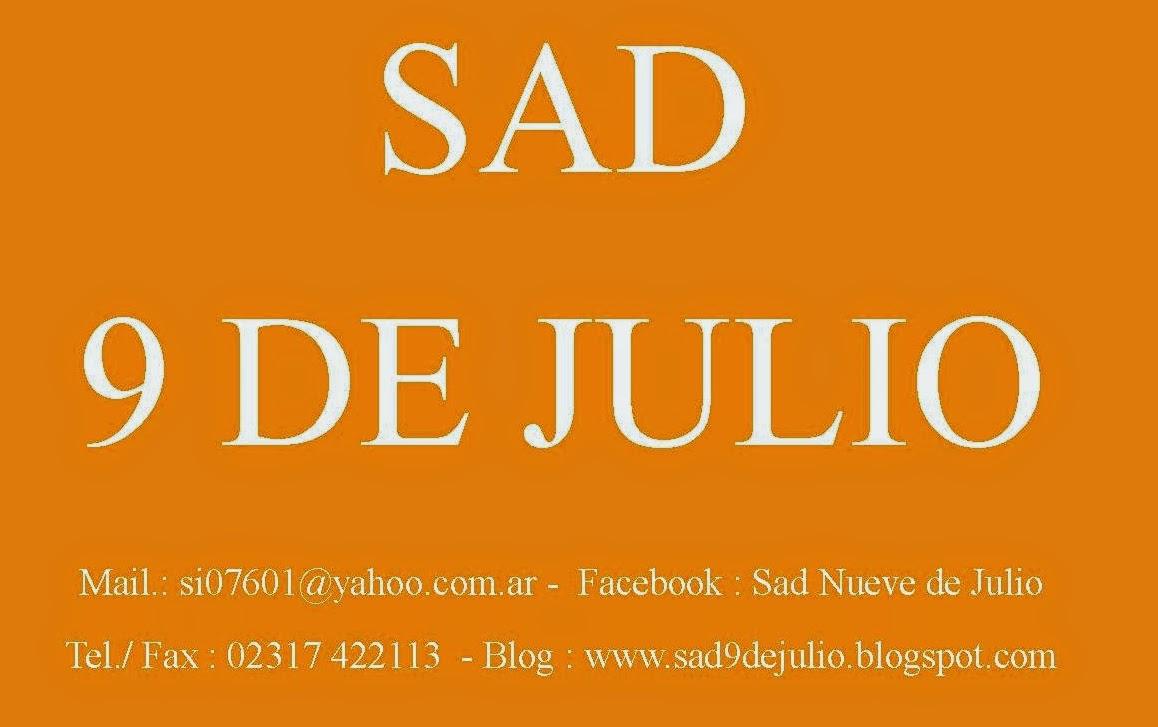 SAD 9 DE JULIO  e mail : si07601@yahoo.com.ar  Tel./Fax: 02317 422113