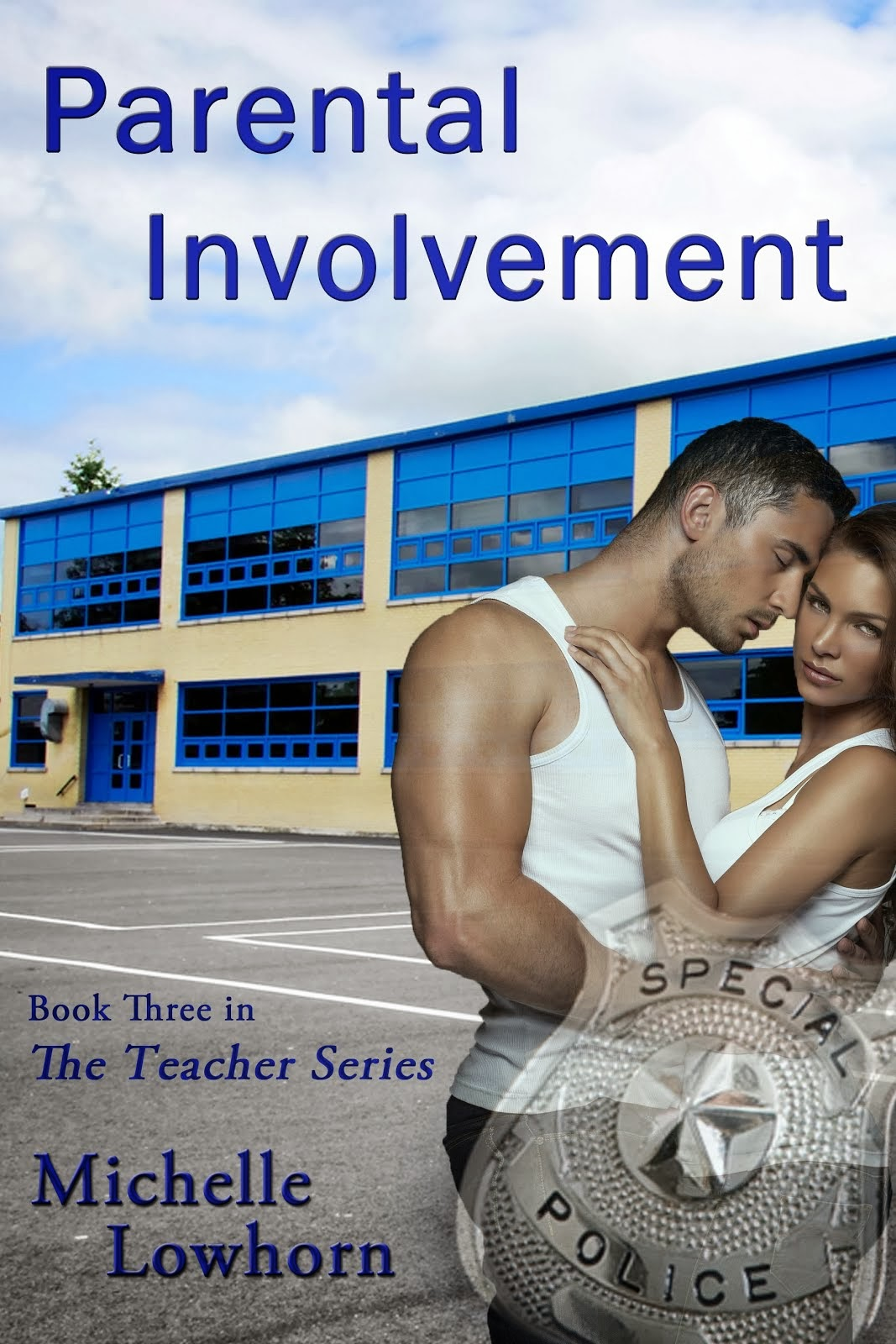 Parental Involvement Book 3 in The Teacher Series