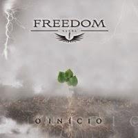Banda Freedom – O Início