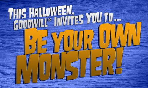 goodwill be your own monster banner