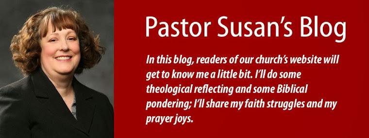 Pastor Susan's Blog