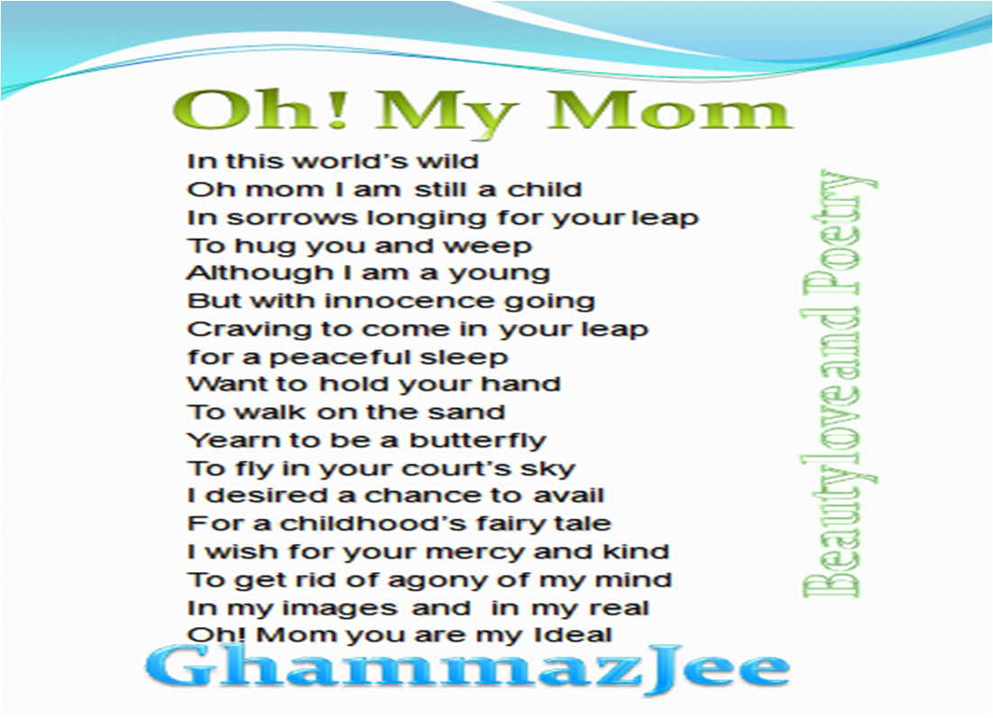 Beautylove and Poetry: Oh! My Mom (mother day poem)