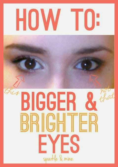 Sparkle Mine How To Make Your Eyes Bigger And Brighter