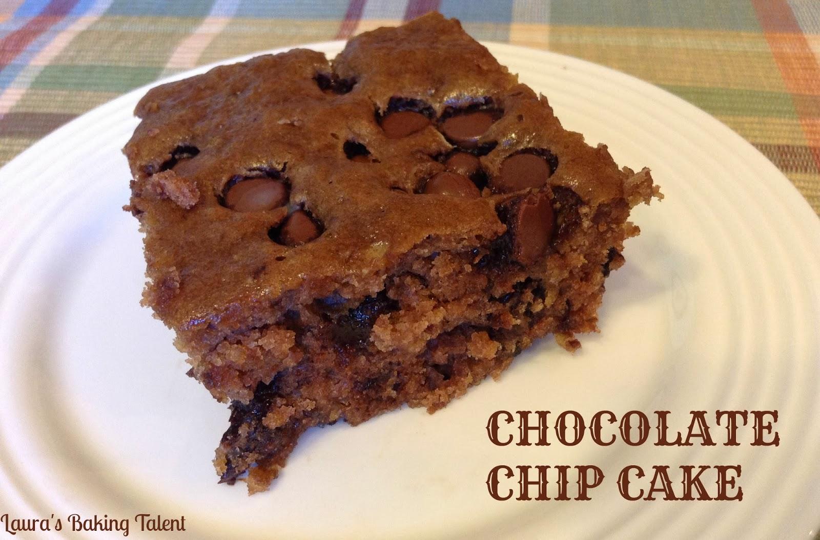 http://laurasbakingtalent.blogspot.com/2013/09/chocolate-chip-cake.html