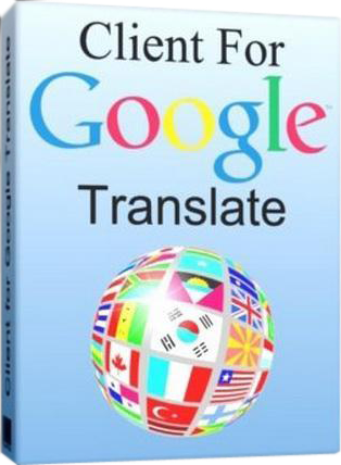 Download Client for Google Translate Pro v5.2.603 Full + Patch + Crack