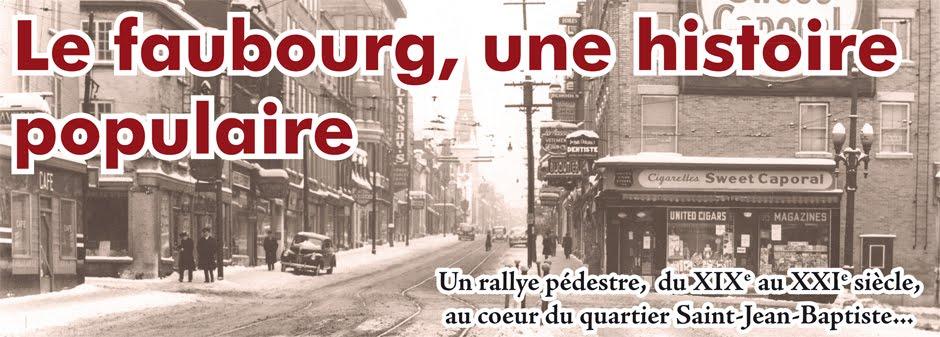 Le Faubourg, une histoire populaire