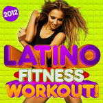 Latino Fitness Workout 2012