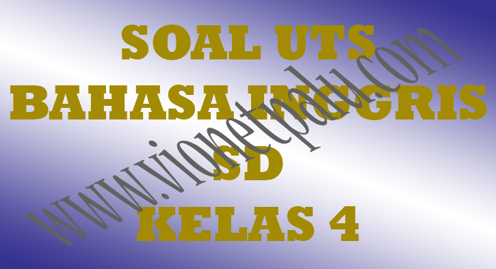 download soal ukk sd kelas 4