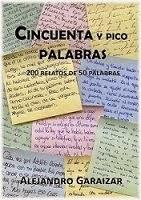 """""""Cincuenta y Pico Palabras"""" (2014) Antología"""