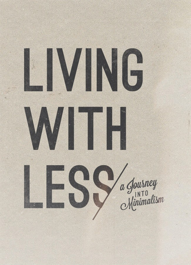 Minimalism - Living with Less