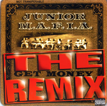 Junior M.A.F.I.A. – Gettin' Money (The Get Money Remix) (CDS) (1996) (FLAC + 320 kbps)