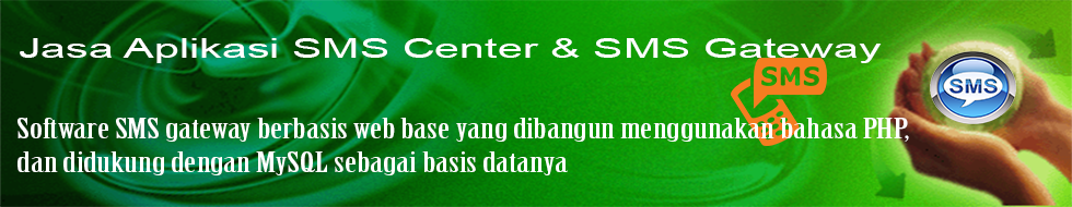**Jasa Aplikasi SMS Center dan SMS Gateway**